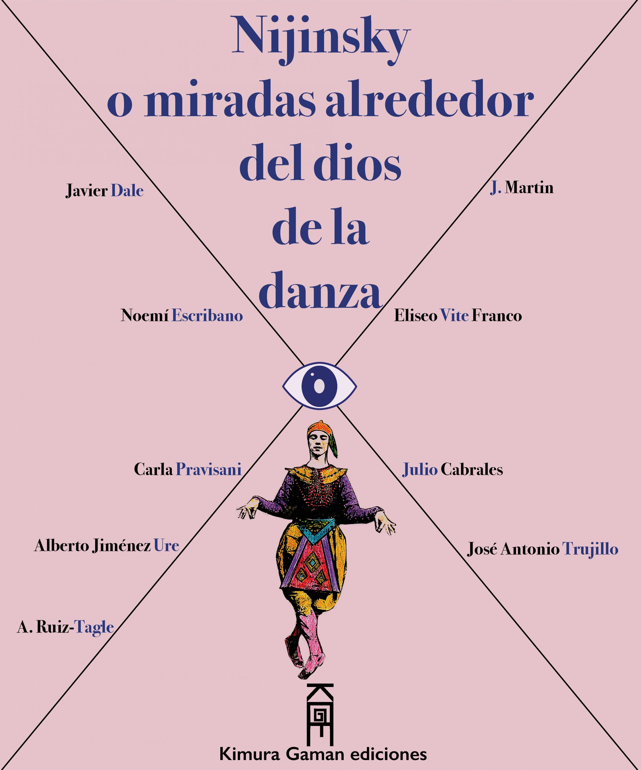 Nijinsky o miradas alrededor del dios de la danza
